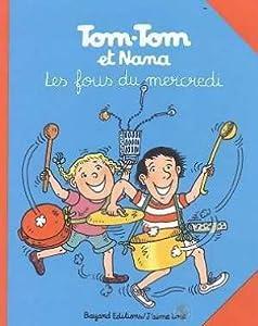 """Afficher """"Tom Tom et Nana n° 9 Les Fous du mercredi"""""""