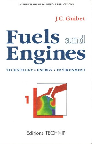 Fuels and Engines: Technology Energy Environment (Collection Colloques Et Seminaires,)