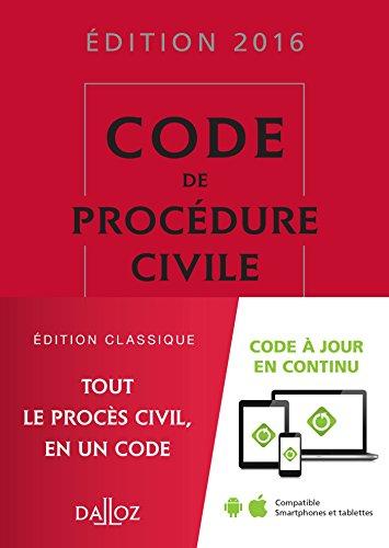 Code de procédure civile 2016 - 107e éd.