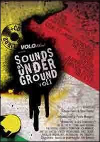 Sounds of Underground. Vol. 1 (Libro + CD)