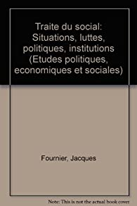 Traité du social par Jacques Fournier