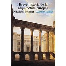 Breve historia de la arquitectura europea (Alianza Forma (Af))