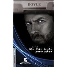 Die Akte Doyle, Band 1: Geheimes Dickicht