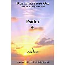 Psalm 4 (Daily Bible Study – Psalms)