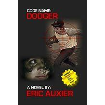 Code Name:  Dodger: Operation Rubber Soul (Code Name: Dodger Book 1)
