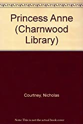 Princess Anne (Charnwood Library)