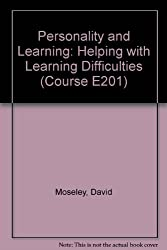 Personality and Learning: Helping with Learning Difficulties (Course E201)