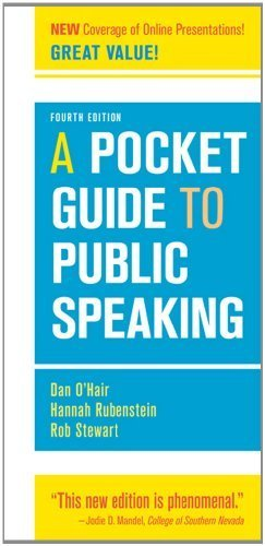 A Pocket Guide to Public Speaking by O'Hair, Dan, Rubenstein, Hannah, Stewart, Rob (2012) Spiral-bound
