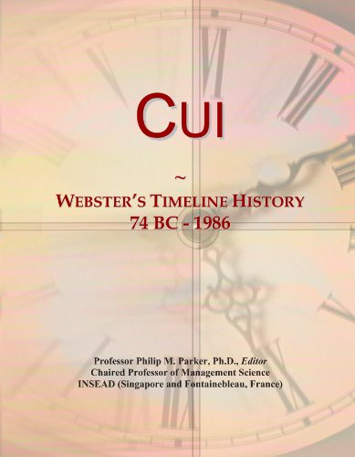 Cui: Webster's Timeline History, 74 BC - 1986
