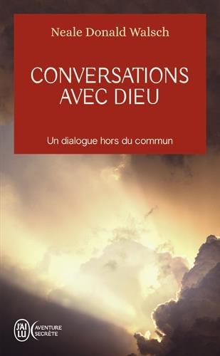 Conversations Avec Dieu (Aventure Secrete) par Neale Donald Walsch