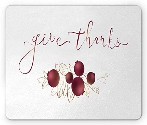 WYICPLO Thanksgiving Mouse Pad, Stylish Give Thanks Lettering with Cranberry and Leaves Print, Standard Size Rectangle Non-Slip Rubber Mousepad, Maroon Pastel Brown White -