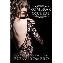 Sombras Oscuras: Romance Oscuro con el Alfa (Novela de Romance, Fantasía y BDSM)
