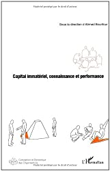 Capital immatériel : connaissance et performance