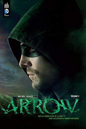Arrow la série TV tome 2