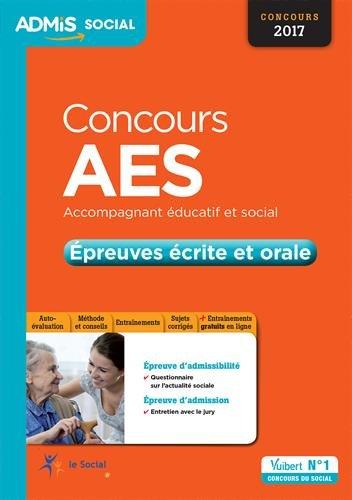 Concours AES (Accompagnant Educatif et Social) - Épreuves écrite et orale - Concours 2017-2018