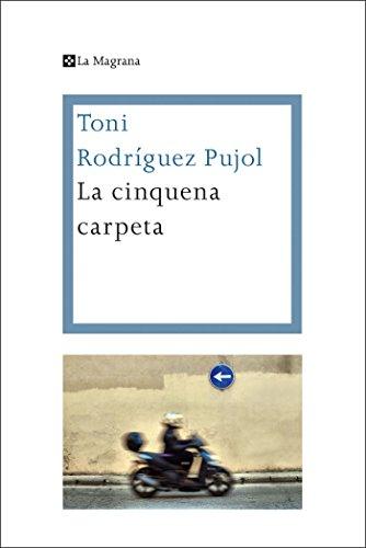 La cinquena carpeta (LES ALES ESTESES) (Catalan Edition) por Toni Rodríguez Pujol