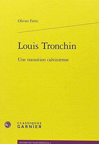 Louis Tronchin : Une transition calvinienne