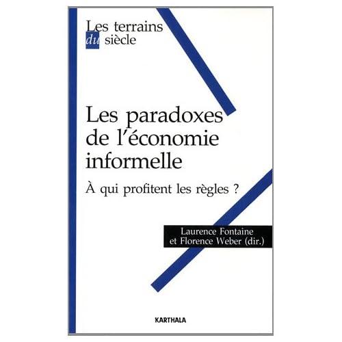 Les paradoxes de l'économie informelle -A qui profitent les règles?