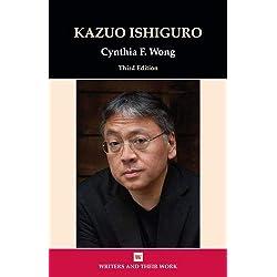Kazuo Ishiguro (Writers and their Work)