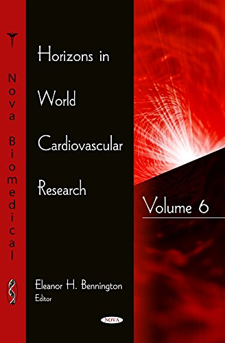Horizons in World Cardiovascular Research: 6