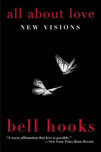 All about Love (Bell Hooks Love Trilogy (Paperback))