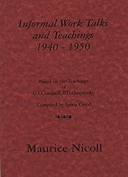 Informal Work Talks and Teachings: Based on the Teachings of G.I.Gurdjieff and P.D.Ouspensky