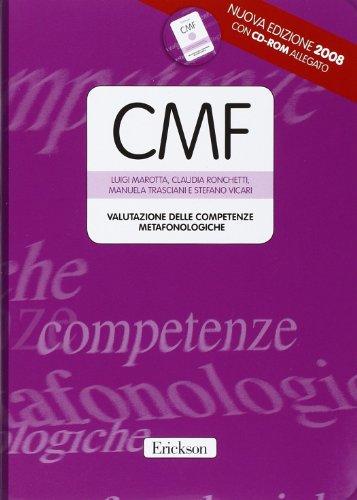 Test CMF. Valutazione delle competenze metafonologiche. Con CD-ROM