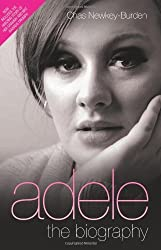 Adele - The Biography by Chas Newkey-Burden (2012-07-02)