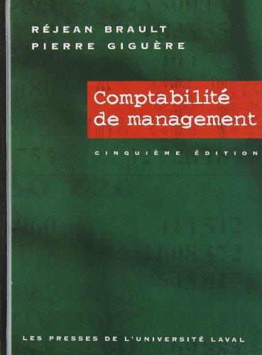 Comptabilite de Management Recueil de Solutions 51eme Édition