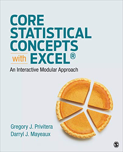 Core Statistical Concepts with Excel(r): An Interactive Modular Approach