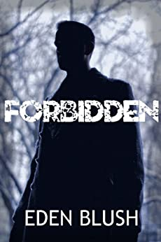 Forbidden (Dystopian BDSM Outdoor Erotica) (English Edition) par [Blush, Eden]