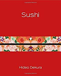 Sushi: Modern Japanese and Traditional Japanese Culture