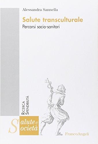 1aa4118f65b166 Free Salute transculturale. Percorsi socio-sanitari PDF Download ...