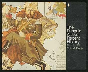 The Penguin Atlas of Recent History: Europe Since 1815 por Colin McEvedy
