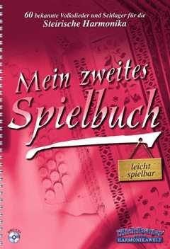 MEIN ZWEITES SPIELBUCH - arrangiert für Steirische Handharmonika - Diat. Handharmonika - mit CD [Noten / Sheetmusic]