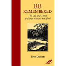 BB Remembered: The Life and Times of Denys Watkins-Pitchford