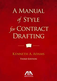 A Manual of Style for Contract Drafting par [Adams, Kenneth A.]