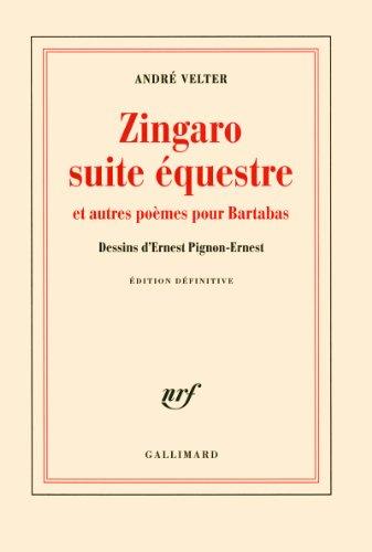 Zingaro suite questre et autres pomes pour Bartabas