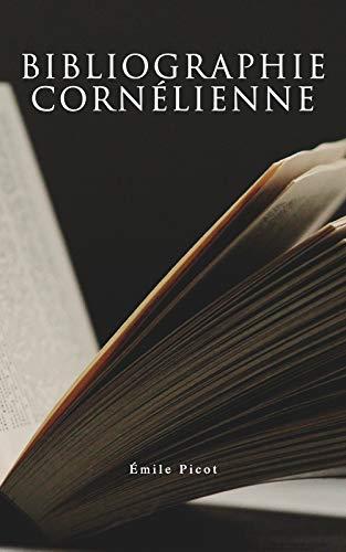 Couverture du livre Bibliographie cornélienne