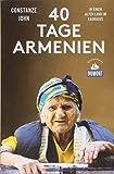 Vierzig Tage Armenien (DuMont Reiseabenteuer): In einem alten Land im Kaukasus -