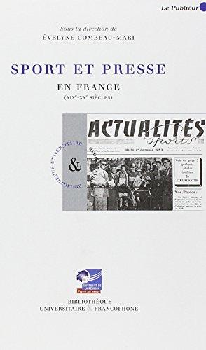 Sport et presse en France (XIXe-XXe siècles)
