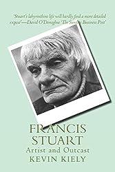 Francis Stuart: Artist and Outcast