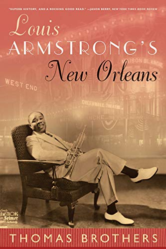 Louis Armstrong's New Orleans por Thomas Brothers