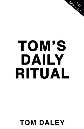 Tom's Daily Ritual: Never Feel Hungry, Never Feel Tired, in 7 Transformative Habits