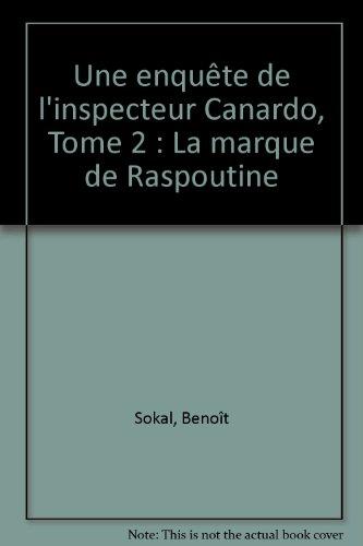 Une enquête de l'inspecteur Canardo, Tome 2 : La marque de Raspoutine
