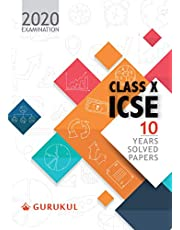 ICSE 10 YEARS SOLVED PAPERS - X 2019