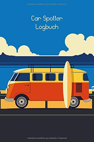 Car Spotter Logbuch: Quartett Journal mit Zahlen & Fakten Guide für Automobile zum Selbstausfüllen - Sammler - Automobil-Fans - Camper - Mitbringsel für Männer Freunde - Geburtstagsgeschenk Kollege