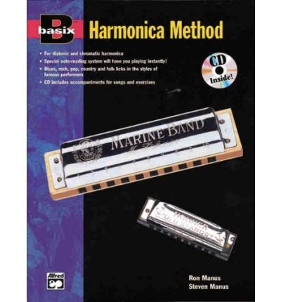 [(Basix Harmonica Method: Book & Enhanced CD)] [Author: Ron Manus] published on (December, (Basix Harmonica)