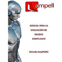 MANUAL PARA LA EVALUACIÓN DE RIESGOS COMPLIANCE (Spanish Edition)