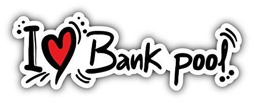 Pool Dekor (I Love Bank Pool Auto-Dekor-Vinylaufkleber 15 X 5 cm)
